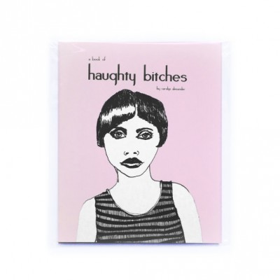 A Book of Haughty Bitches (2nd Edition) by Carolyn Alexander