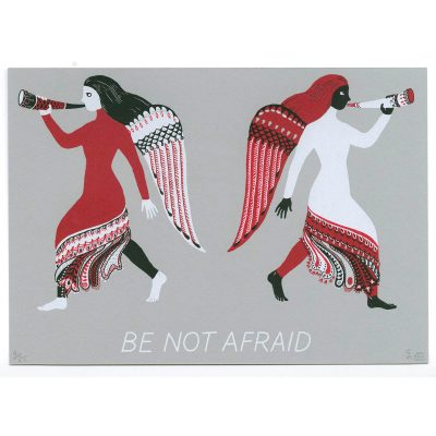 Be Not Afraid by Catherine Hiley