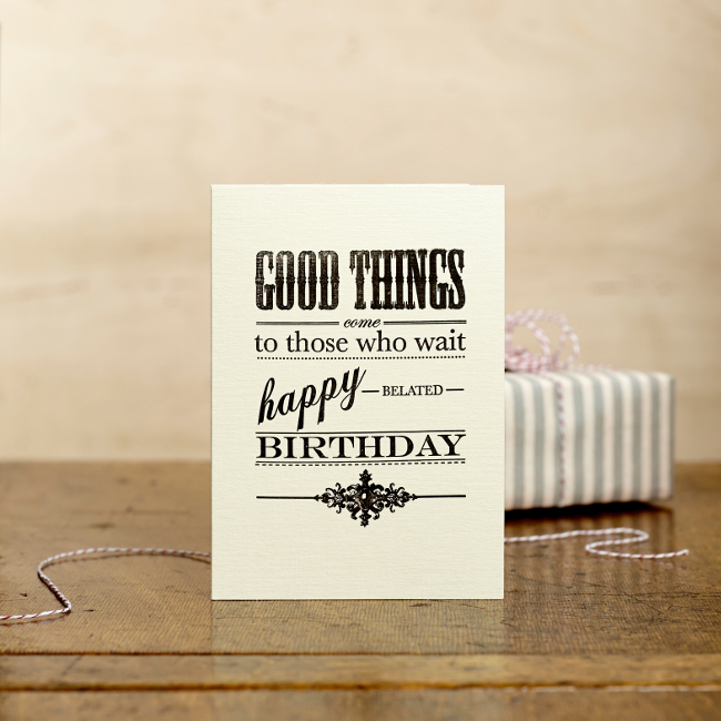 Late Birthday Card Made In England Designed By Katie Leamon