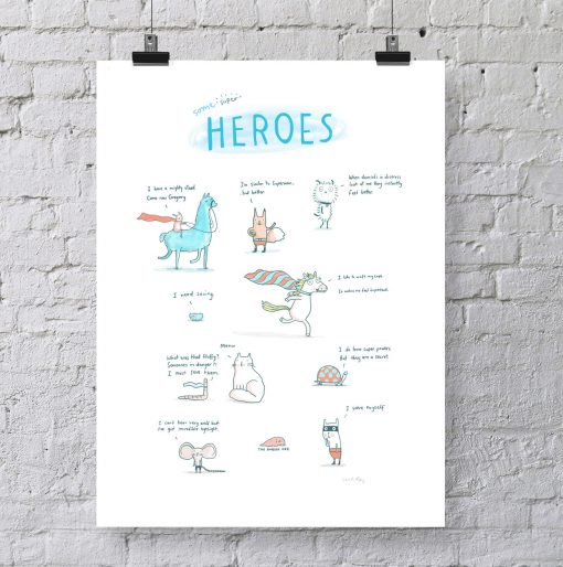 Some Super Heros by Sarah Ray