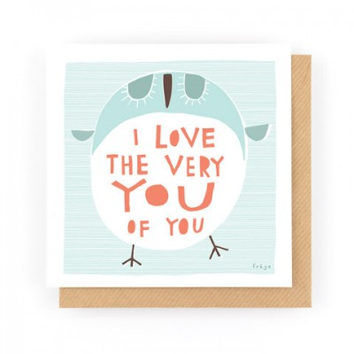 I love the very you of you Card - by Freya