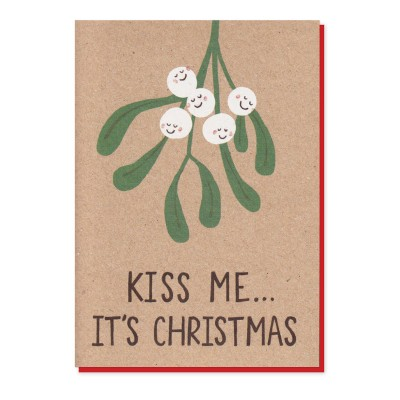 Kiss Me It's Christmas Card by Stormy Knight