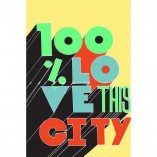 100% Love This City typographic print in a hand written caps lock font in green blue and red with black 3d shading