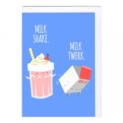 Milk Twerk card by Jolly Awesome - Copy
