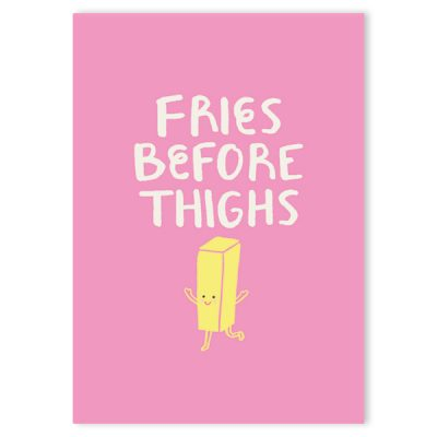 fries before thighs