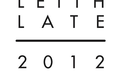 Leith Late 2012 is coming soon!