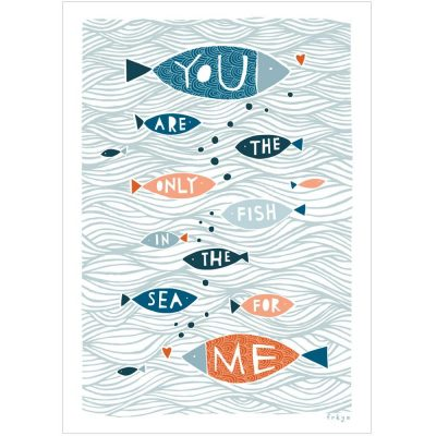 you-are-the-only-fish