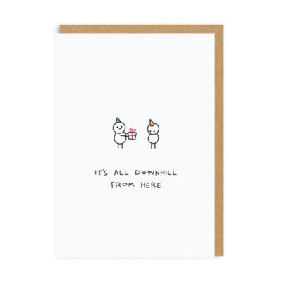 It's All Downhill From Here Card by Paul Gandhi for Ohh Deer