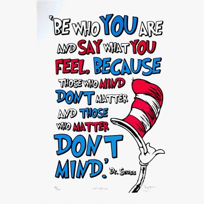 Be Who Your Are A3 Dr Seuss SQ by Barry D Bulsara at The Red Door Gallery