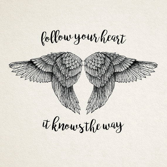 Follow Your Heart It Knows The Way Inspirational Quotes At The Red
