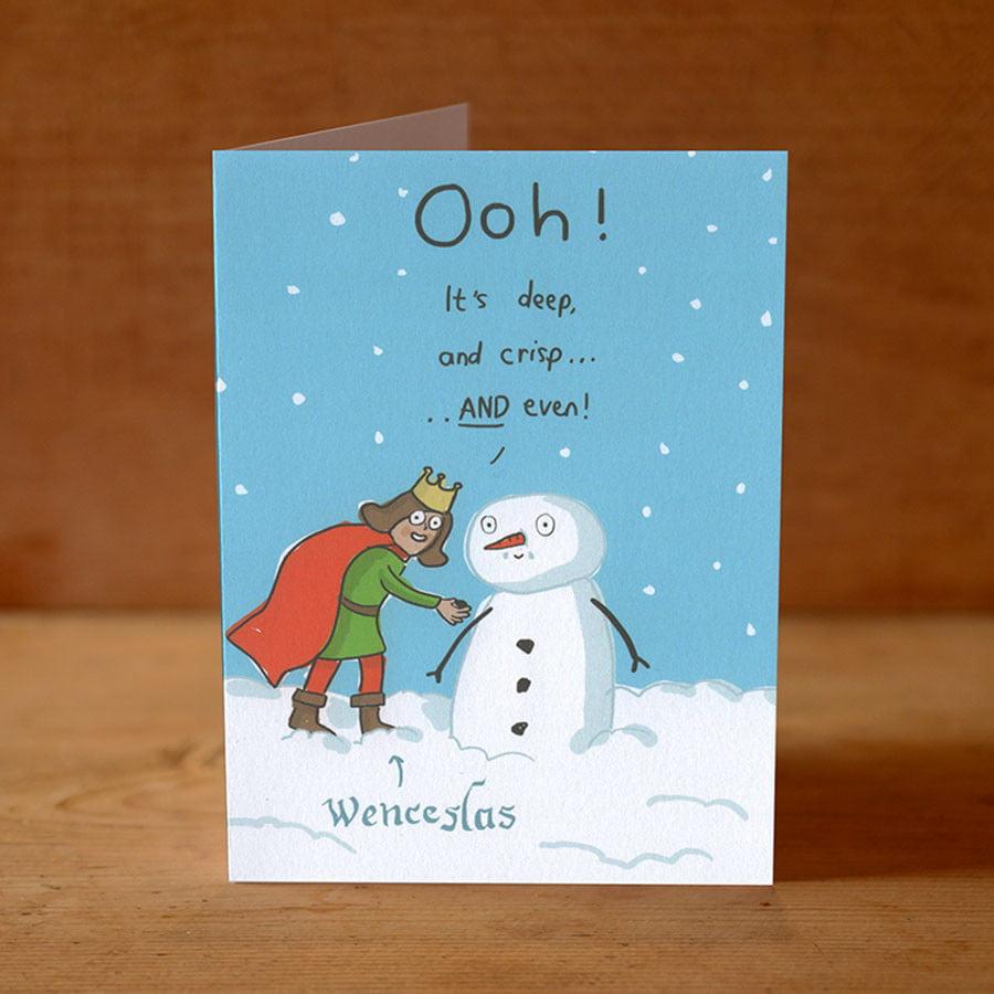 Christmas Puns.Good King Wenceslas Christmas Card