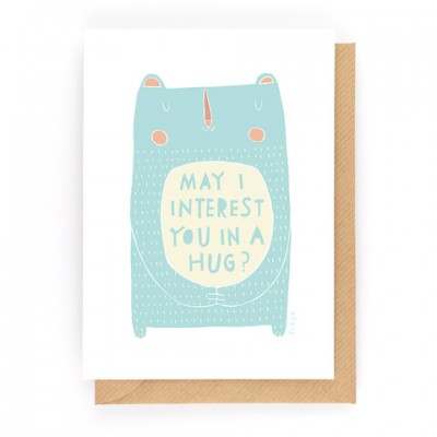 May I interest you in a hug Card - by Freya