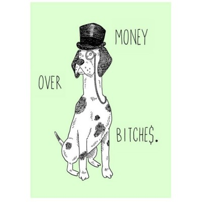 Money Over Bitches by Jolly Awesome