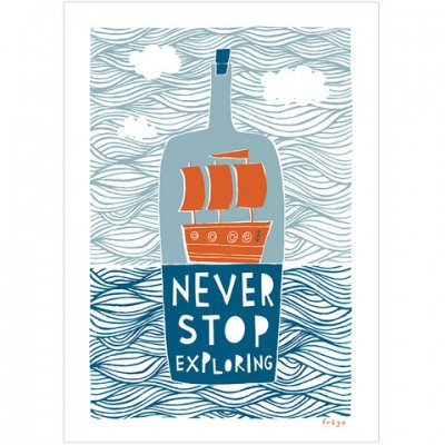 Neber Stop Exploring Print by Freya