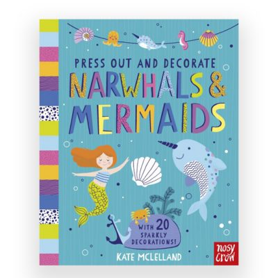 pop out narwhals and mermaids by Kate Mclelland for Nosy Crow