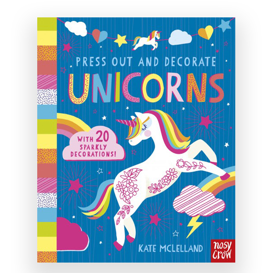 pop out unicorns by Kate Mclelland for Nosy Crow