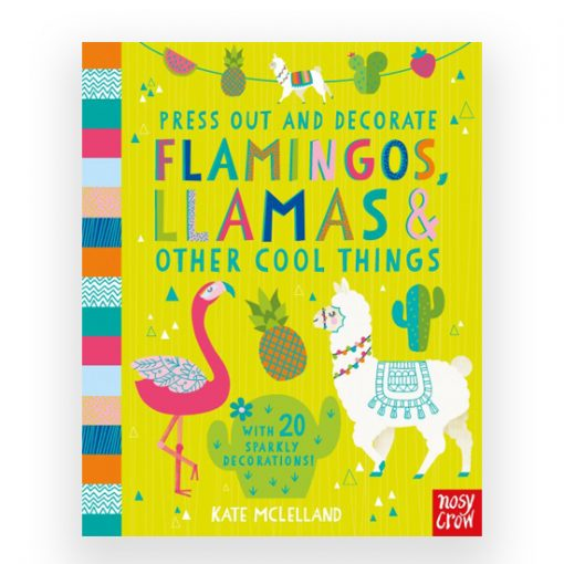 pop out flamingos and llamas by Kate Mclelland for Nosy Crow